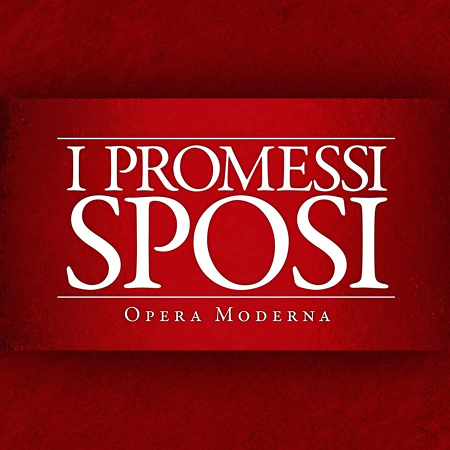 i Promessi Sposi – Opera Moderna